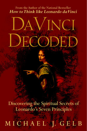 Da Vinci Decoded by Michael J. Gelb