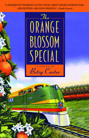 The Orange Blossom Special by Betsy Carter