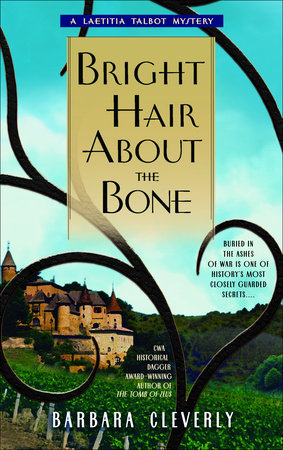 Bright Hair About the Bone by Barbara Cleverly