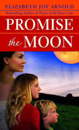 Promise the Moon by Elizabeth Arnold