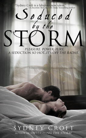 Seduced by the Storm by Sydney Croft