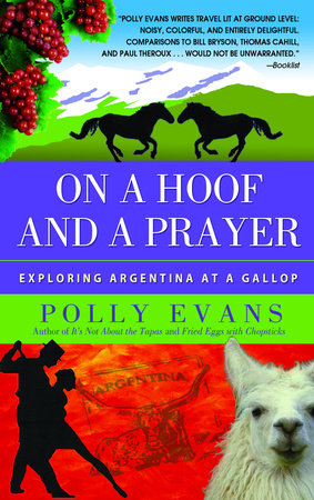 On a Hoof and a Prayer by