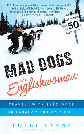 Mad Dogs and an Englishwoman by Polly Evans