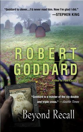 Beyond Recall by Robert Goddard