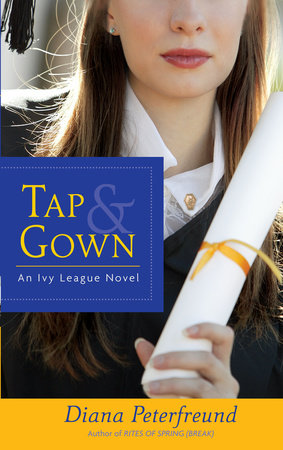 TAP & GOWN (EBK) by Diana Peterfreund