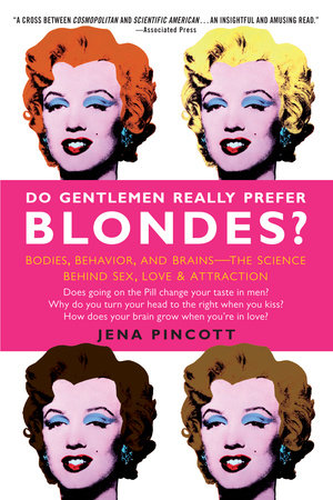 Do Gentlemen Really Prefer Blondes? by