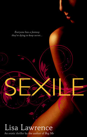 Sexile by Lisa Lawrence