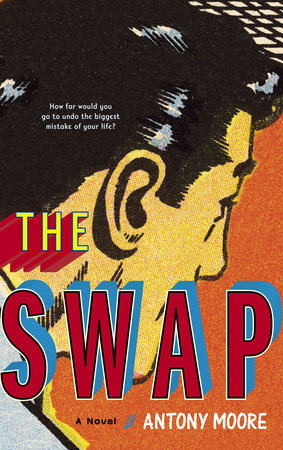 The Swap by Antony Moore