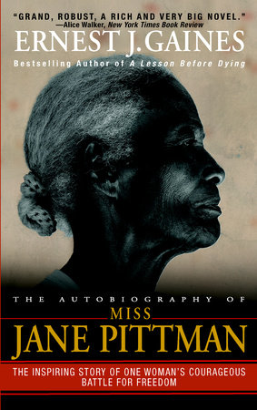 The Autobiography of Miss Jane Pittman by