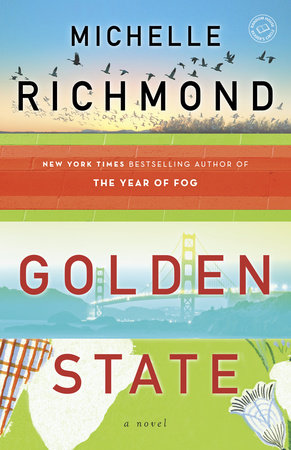 Golden State by Michelle Richmond