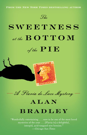 The Sweetness at the Bottom of the Pie by