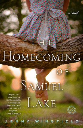 The Homecoming of Samuel Lake by