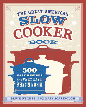 The Great American Slow Cooker Book by