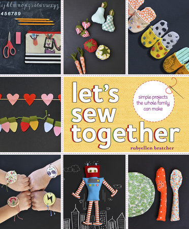 Let's Sew Together by Rubyellen Bratcher
