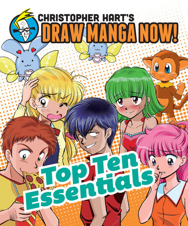Top Ten Essentials: Christopher Hart's Draw Manga Now! by