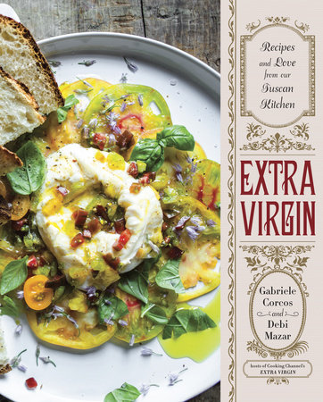 Extra Virgin by Gabriele Corcos and Debi Mazar