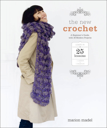 The New Crochet by Marion Madel