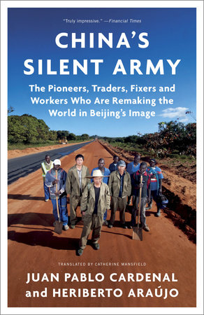 China's Silent Army by Heriberto Araujo and Juan Pablo Cardenal