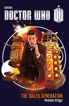 Doctor Who: The Dalek Generation book cover