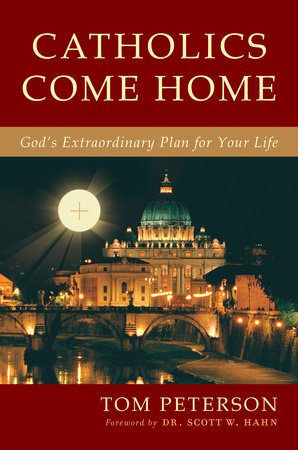 Catholics Come Home by