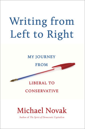 Writing from Left to Right by Michael Novak