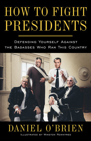 How to Fight Presidents by