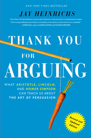 Thank You For Arguing, Revised and Updated Edition by