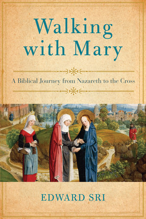 Walking with Mary by