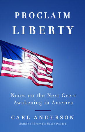 Proclaim Liberty by Carl Anderson