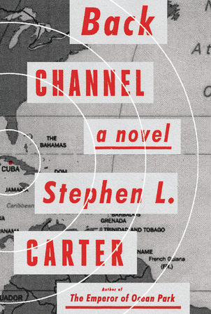Back Channel by Stephen L. Carter