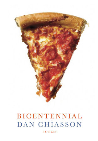 Bicentennial by Dan Chiasson