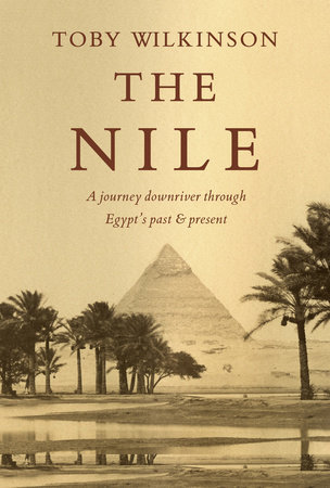 The Nile by Toby Wilkinson