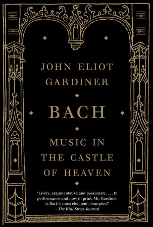 Bach by John Eliot Gardiner