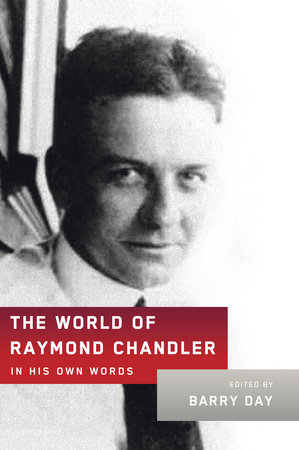 The World of Raymond Chandler by