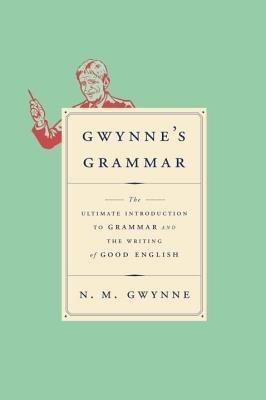 Gwynne's Grammar by