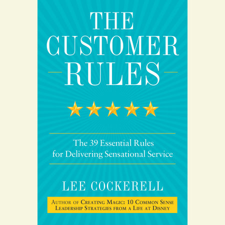 The Customer Rules by