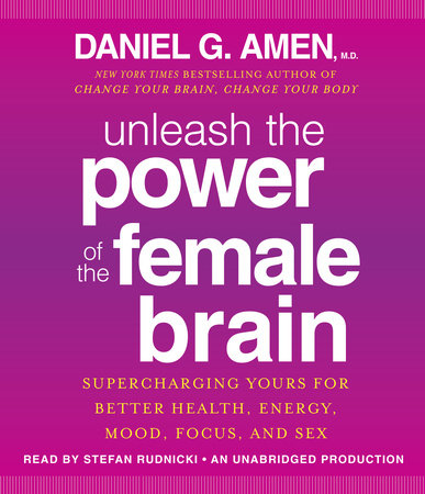 Unleash the Power of the Female Brain by