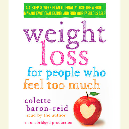 Weight Loss for People Who Feel Too Much by