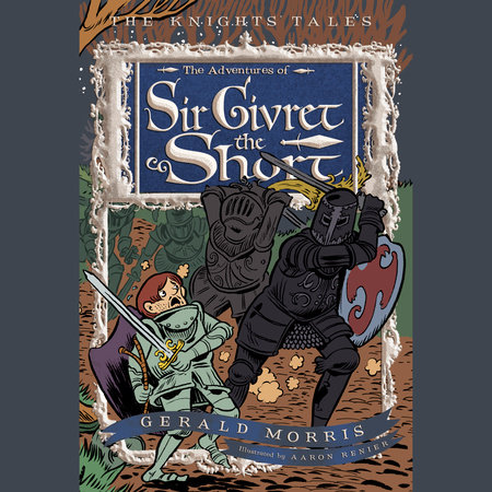 The Adventures of Sir Givret the Short by