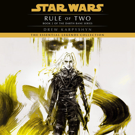 Rule of Two: Star Wars (Darth Bane) by