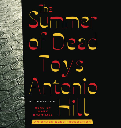 The Summer of Dead Toys by