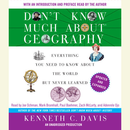 Don't Know Much About Geography: Revised and Updated Edition by