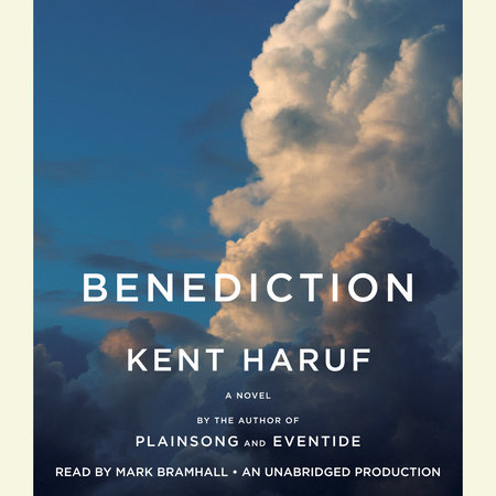 Benediction by Kent Haruf