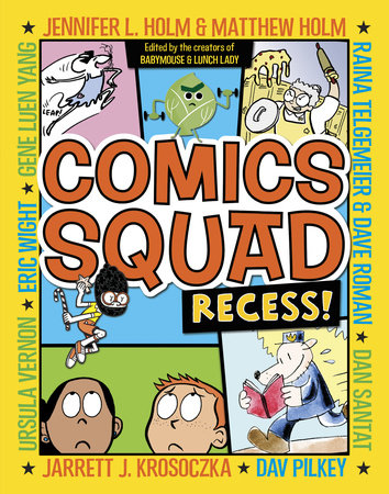 Comics Squad: Recess! by