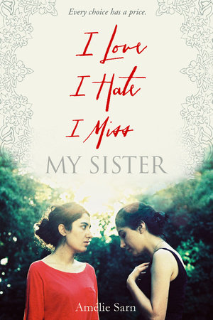 I Love I Hate I Miss My Sister by