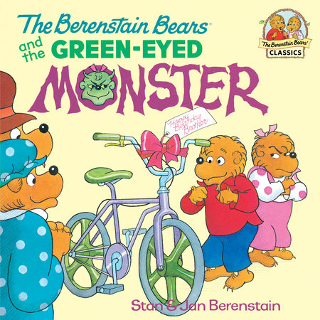 The Berenstain Bears and the Green-Eyed Monster by