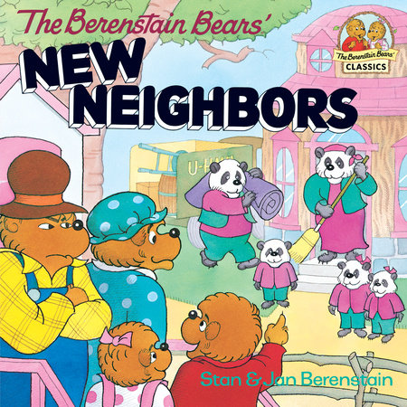 The Berenstain Bears' New Neighbors by