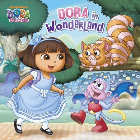 Dora in Wonderland (Dora the Explorer) by Mary Tillworth