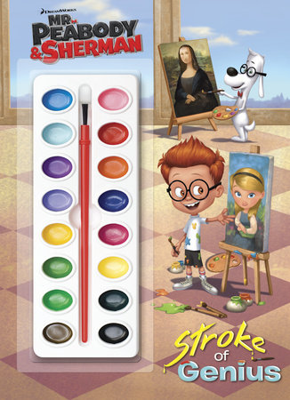 Stroke of Genius (Mr. Peabody & Sherman) by