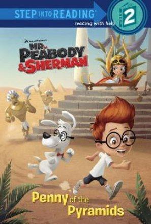 Penny Of The Pyramids (mr. Peabody & Sherman) (ebk)